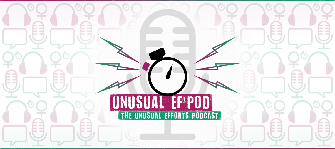 Unusual Ef'Pod Episode 15: OG Pod Squad - Unusual Efforts